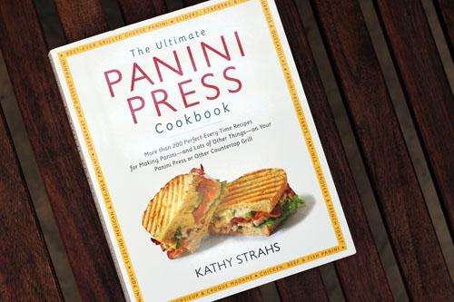 the ultimate panini press cookbook | thisweekfordinner.com
