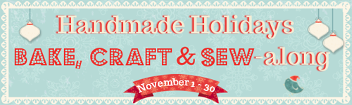 handmade holidays bake, craft and sew-along #bakecraftsew