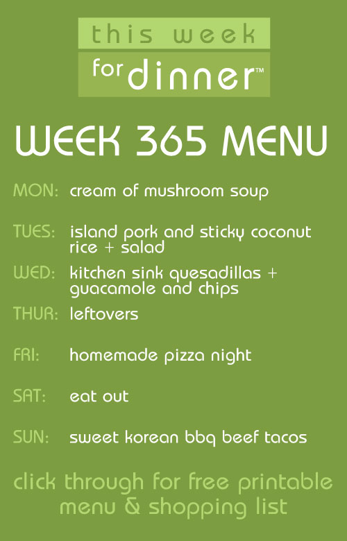 This Week For Dinner: Week 365 Menu - This Week For Dinner