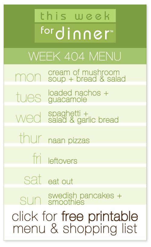week 404 weekly menu from @janemaynard including FREE printable meal plan and shopping list