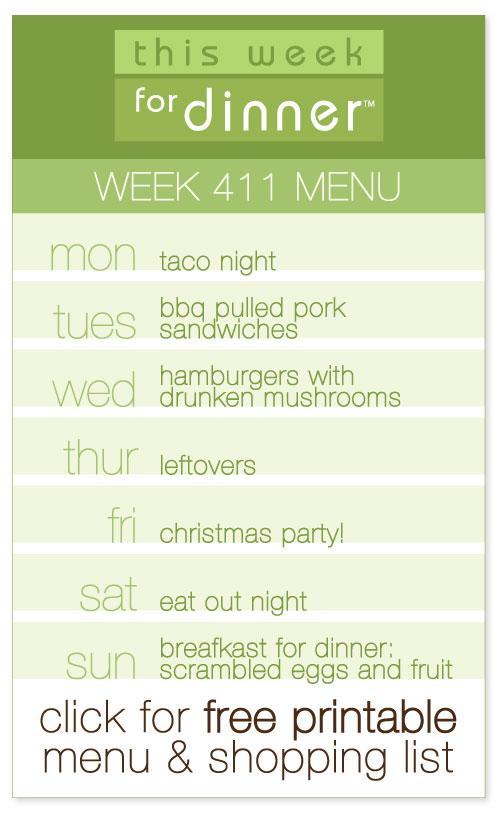 week 411 weekly menu from @janemaynard including FREE printable meal plan and shopping list!