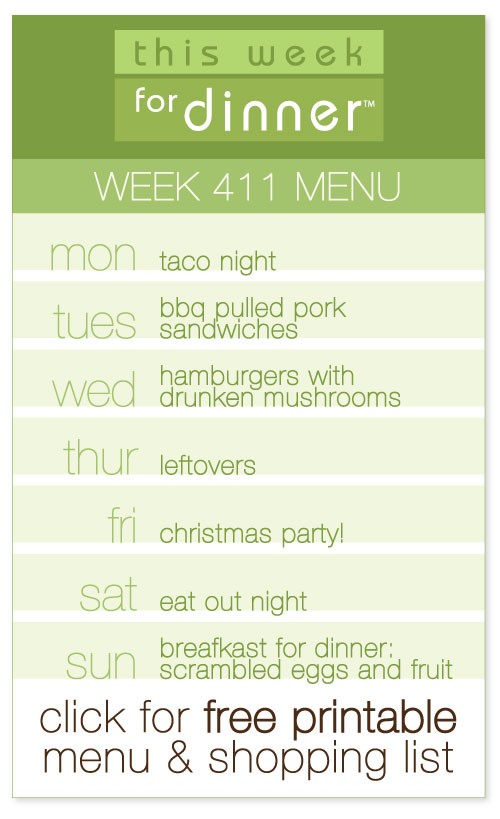 week 411 weekly menu from @janemaynard including FREE printable meal plan and shopping list!