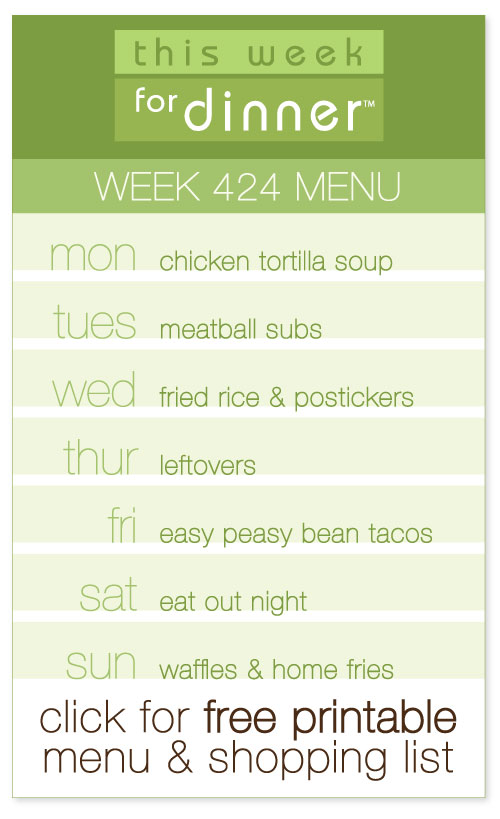 week 424 weekly menu from @janemaynard including FREE printable meal plan and shopping list!