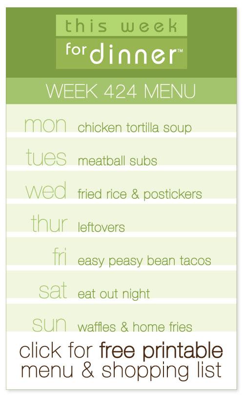 week 424 weekly menu from @janemaynard including FREE printable meal plan and shopping list!