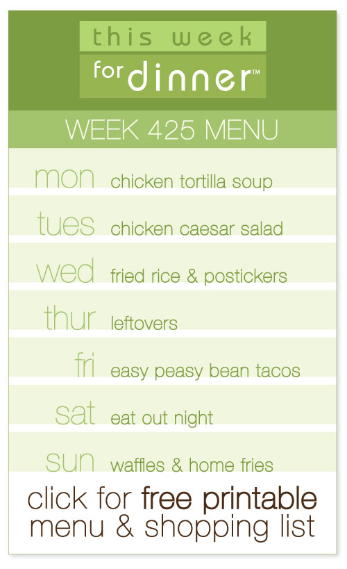 week 425 weekly menu from @janemaynard including FREE printable meal plan and shopping list!
