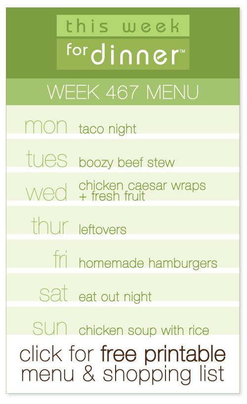 Week 467 Weekly Menu including FREE printable meal plan and shopping list from @janemaynard