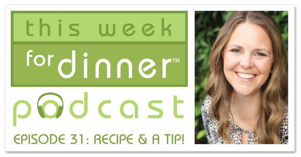 This Week for Dinner Podcast #31: Thursday Recipe & a Tip! How to keep your pasta water from boiling over and a great go-to vegetarian recipe from @janemaynard