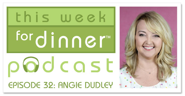This Week for Dinner Podcast #32: Interview with Angie Dudley, aka Bakerella!
