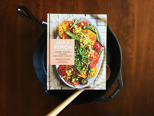 """Be sure to check out Robyn Stone's new cookbook """"Add a Pinch,"""" an easier, fresher approach to Southern cooking"""