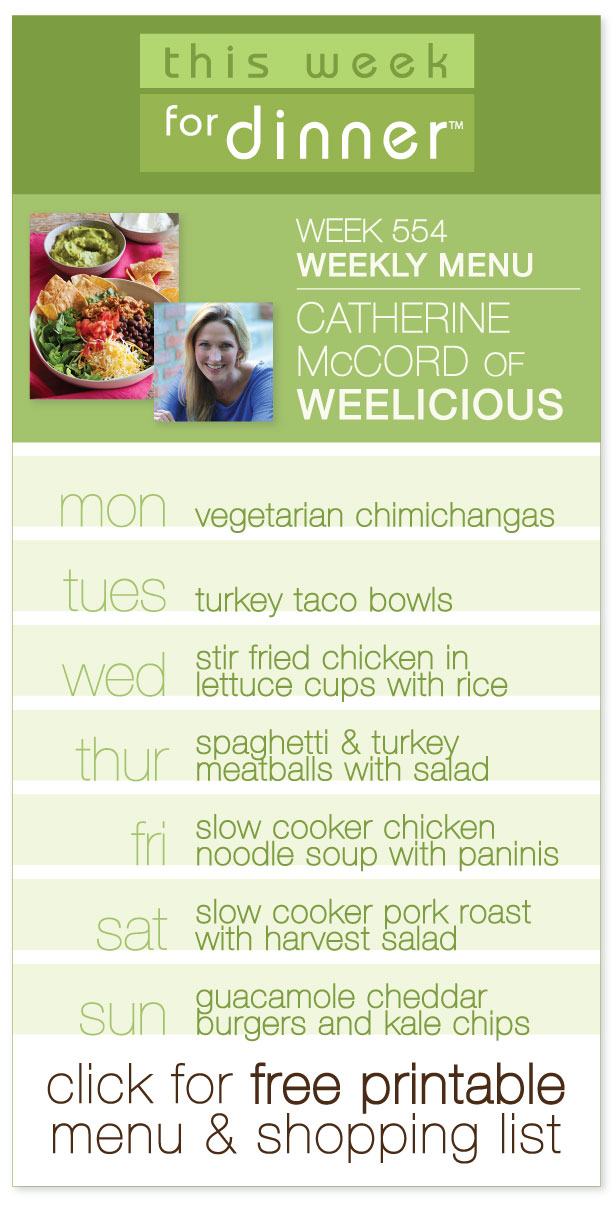 Week 554 Weekly Menu: Guest Dinner Menu by Catherine McCord of Weelicious! Includes FREE printable PDF with dinner plan and ingredients list @janemaynard