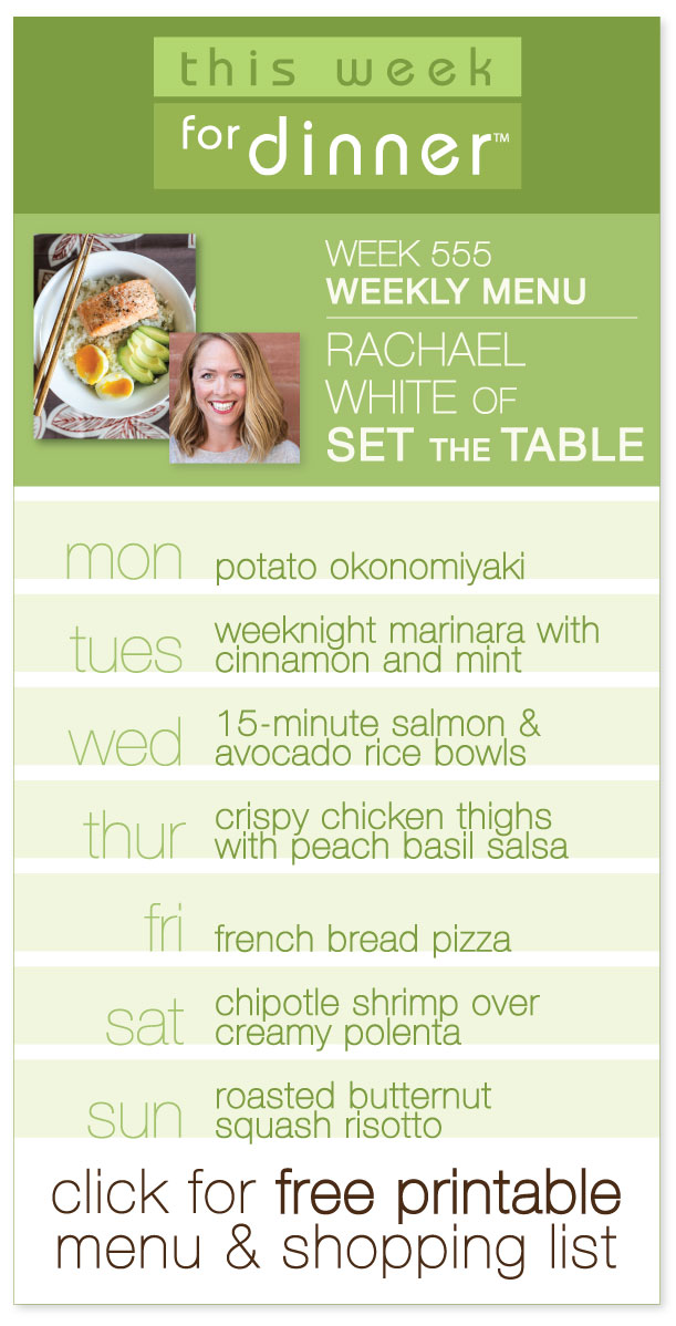 "Week 555 Weekly Menu from guest blogger Rachael White of the food blog ""Set the Table"" - includes FREE printable with dinner plans and ingredients list! @janemaynard"