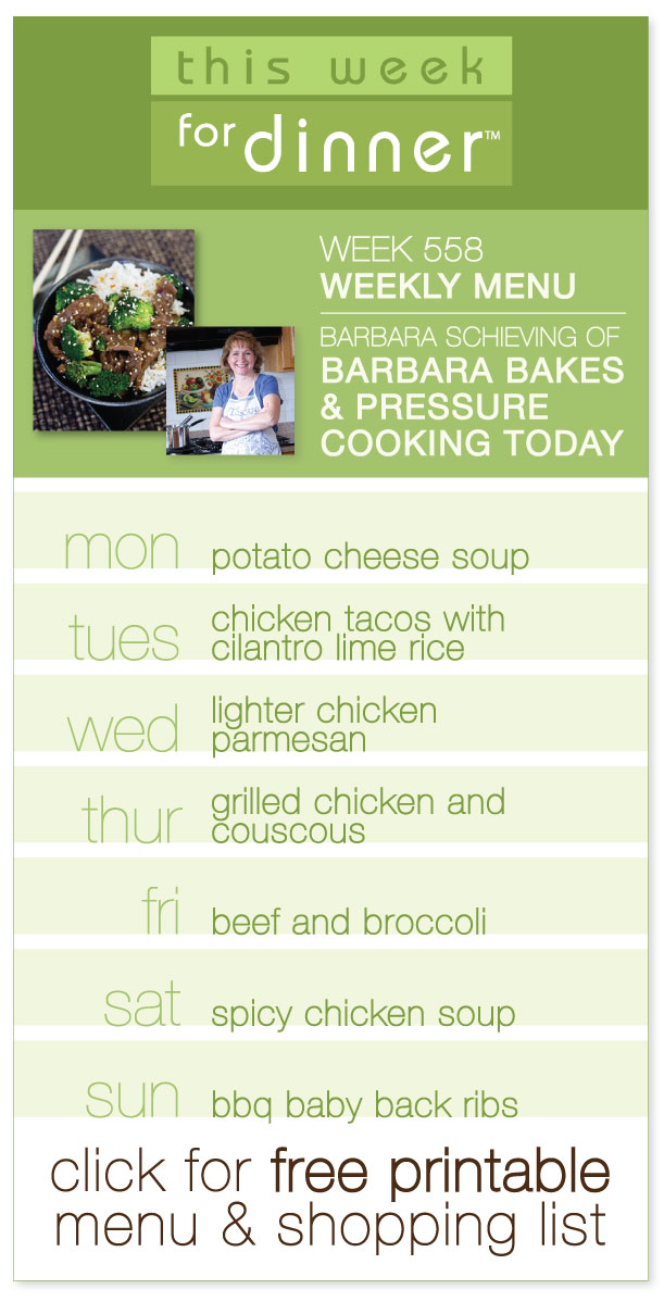 Week 558 Weekly Menu on @janemaynard - Guest Menu from Barbara Schieving, including tons of great pressure cooking recipes!