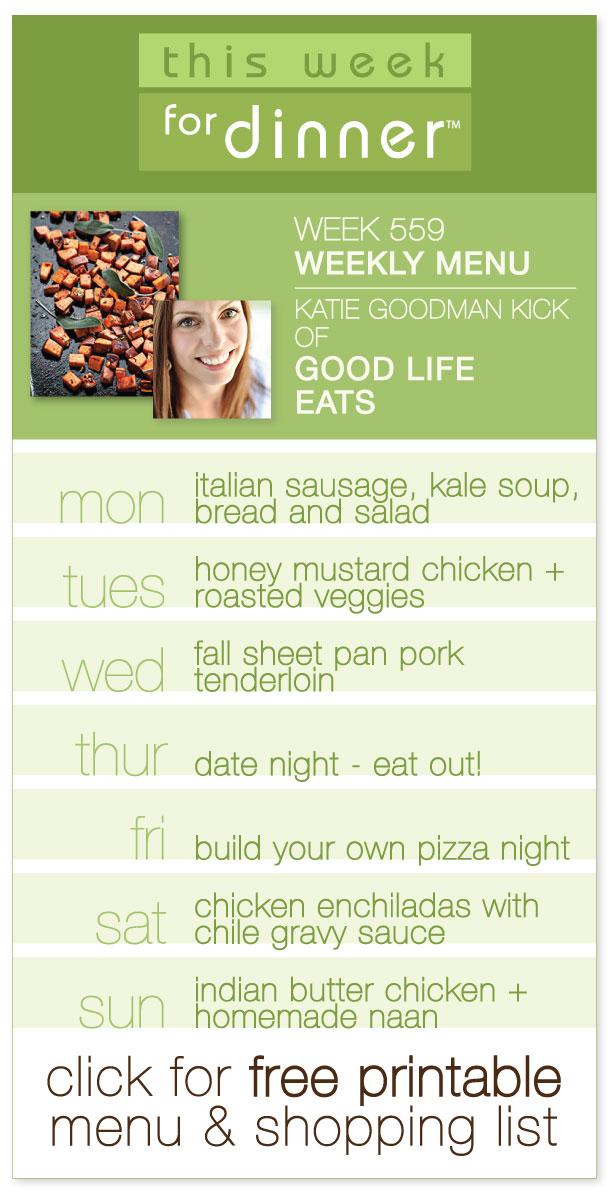 Week 559 Weekly Menu - Guest Menu from Katie Goodman Kick of Good Life Eats (@janemaynard)
