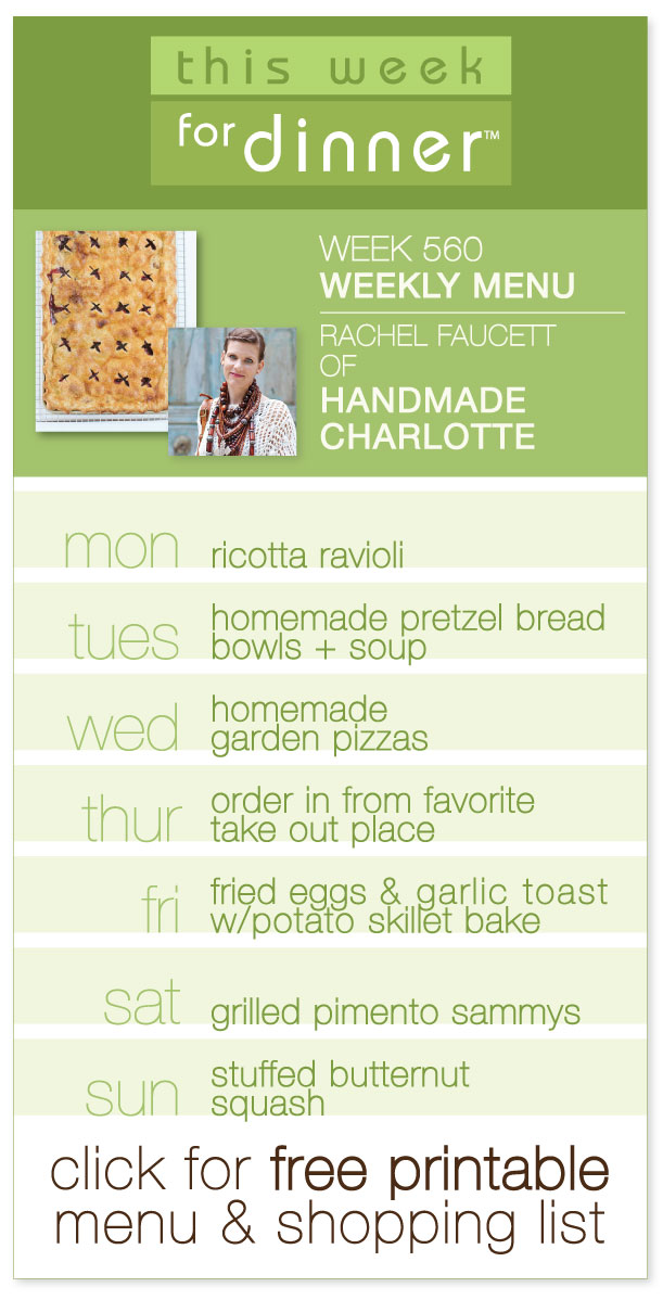 Guest Weekly Dinner Menu from Rachel Faucett of Handmade Charlotte (Week 560 Menu on @janemaynard)