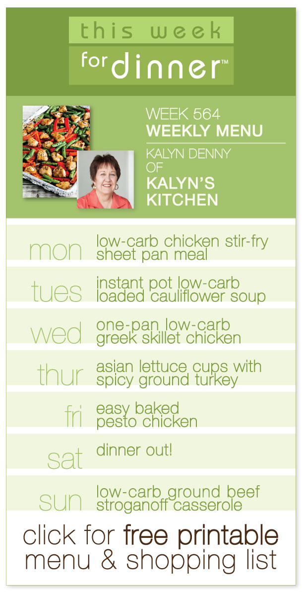 Week 564 Weekly Menu: Low-Carb Guest Menu from Kalyn Denny of Kalyn's Kitchen