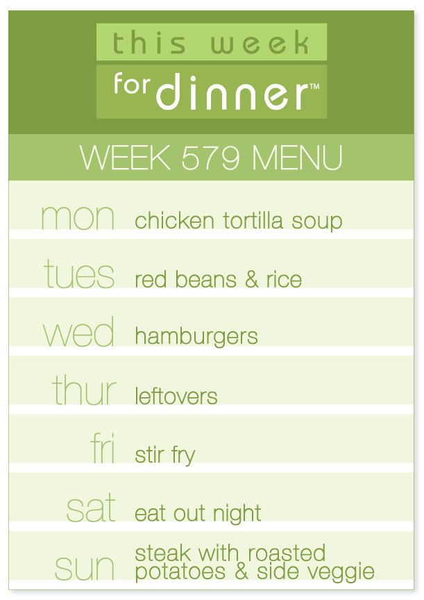 Week 579 Weekly Dinner Menu for the week of May 14, 2018