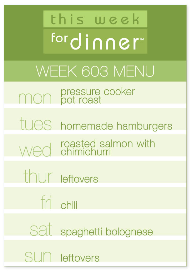 Week 603 Weekly Dinner Menu for the week of 12/10/18: Monday - Pot roast; Tuesday - Hamburgers; Wednesday - Salmon; Thursday - Leftovers; Friday - Chili; Saturday - Spaghetti Bolognese; Sunday - Leftovers