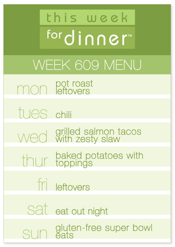 Week 609 Weekly Dinner Menu