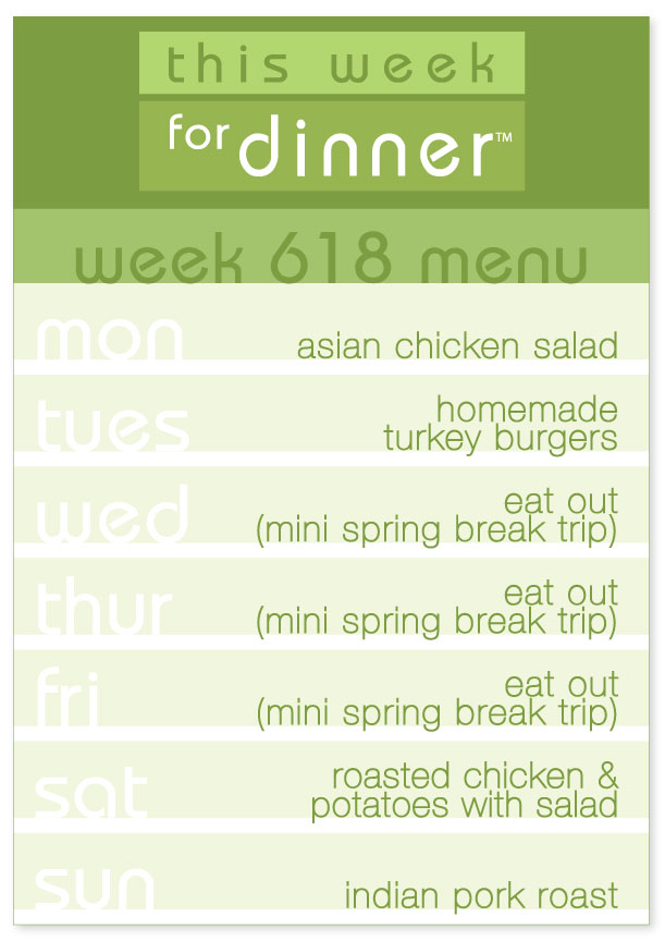 Week 618 Weekly Dinner Menu: Asian Chicken Salad, Turkey Burgers, Roast Chicken, Indian Pork Roast