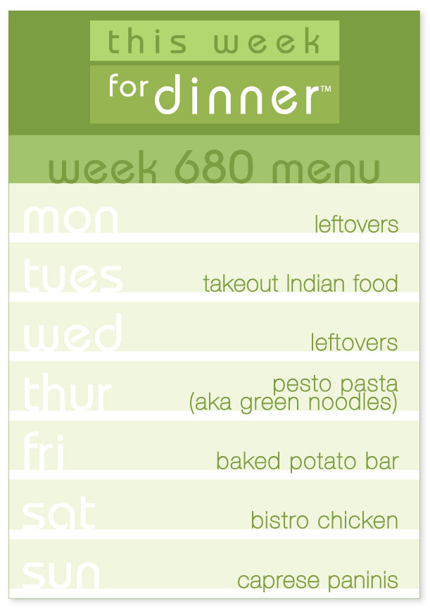 Week 680 Weekly Dinner Menu