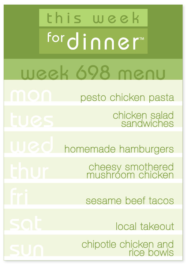 Week 698 Weekly Dinner Menu