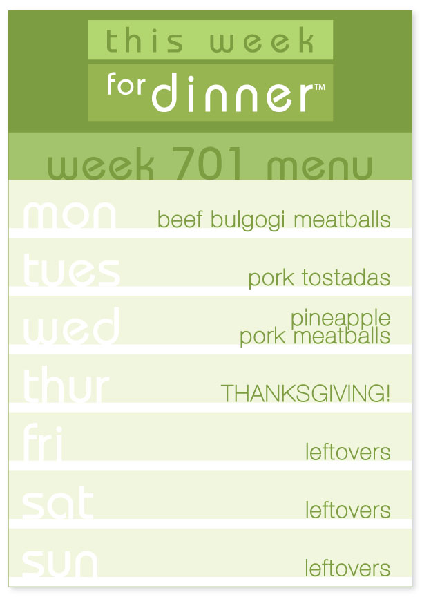Week 701 Weekly Dinner Menu including Thanksgiving Dinner Plans
