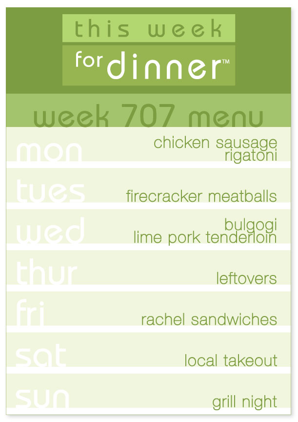 Week 707 Weekly Dinner Menu