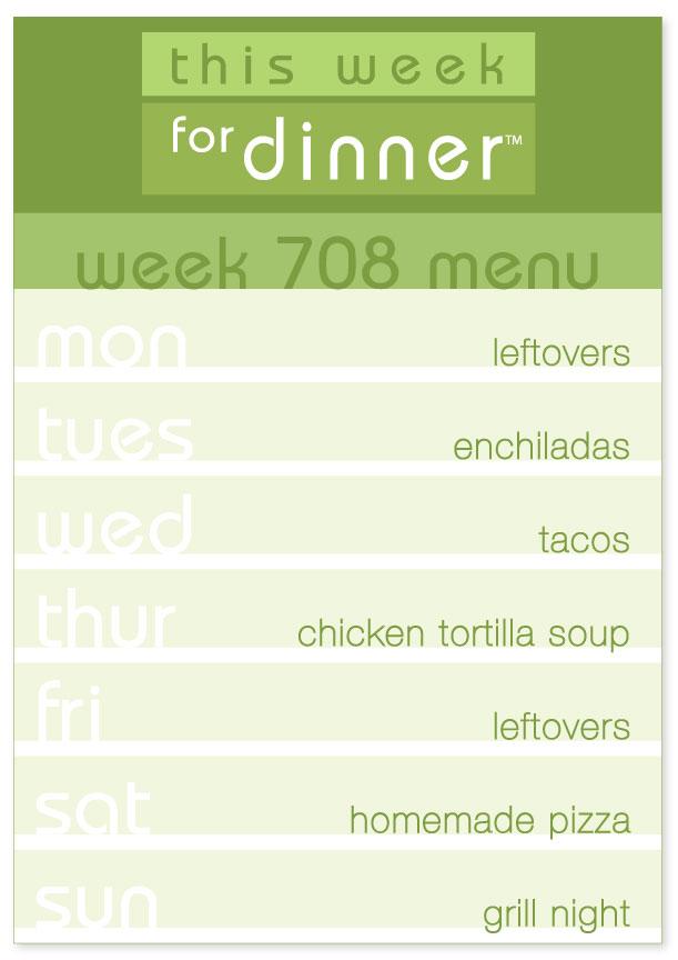 Week 708 Weekly Dinner Menu