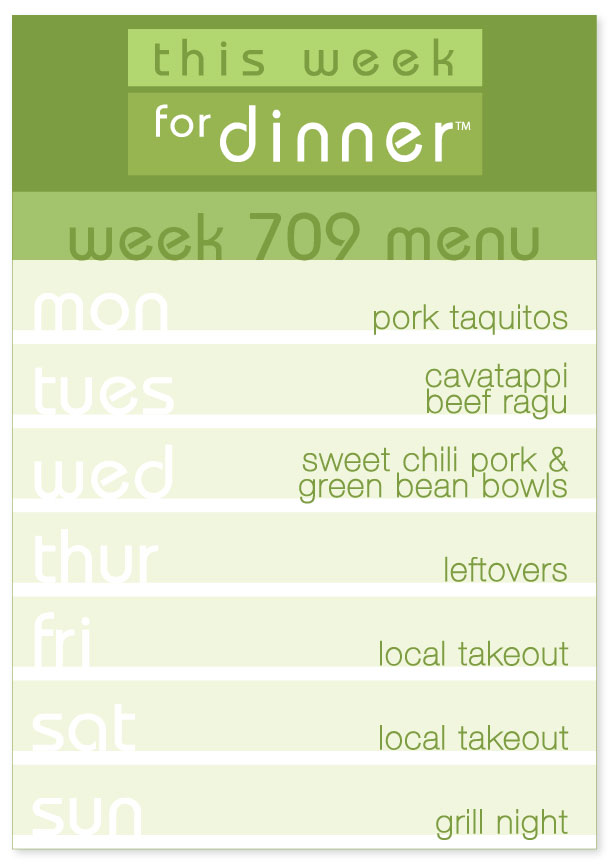 Week 709 Weekly Dinner Menu