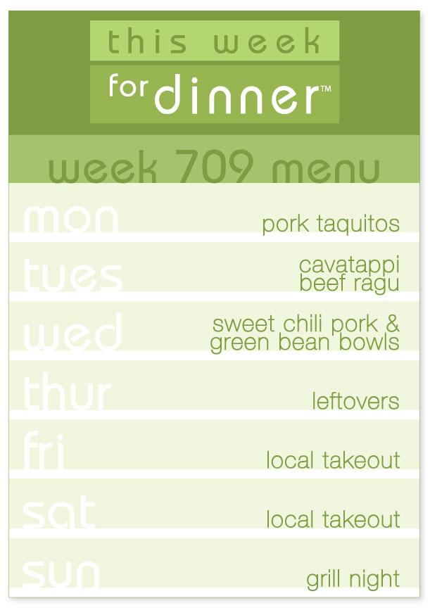 Week 709 Weekly Dinner Menu