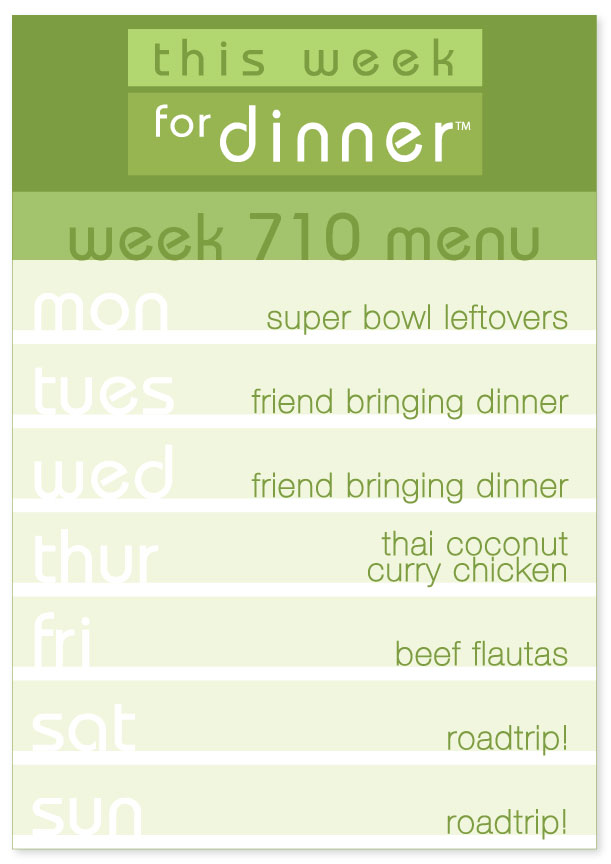Week 710 Weekly Dinner Plan
