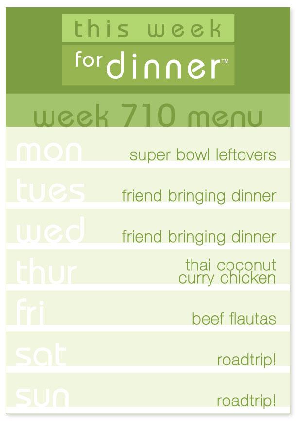 Week 710 Weekly Dinner Plan