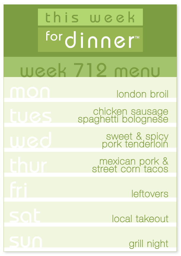Week 712 Weekly Dinner Menu