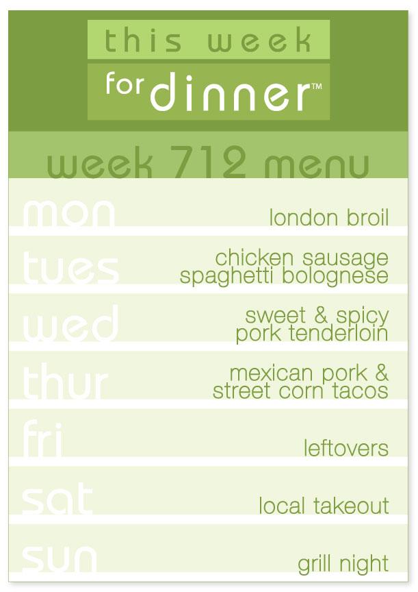 Week 712 Weekly Dinner Menu
