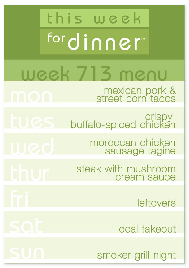 Week 713 Weekly Dinner Menu