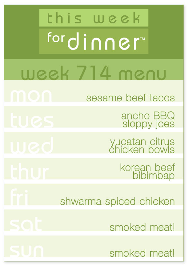 Week 714 Weekly Dinner Menu
