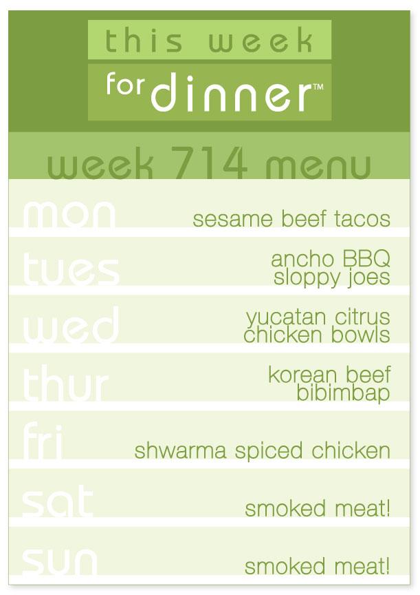 Week 714 Weekly Dinner Menu