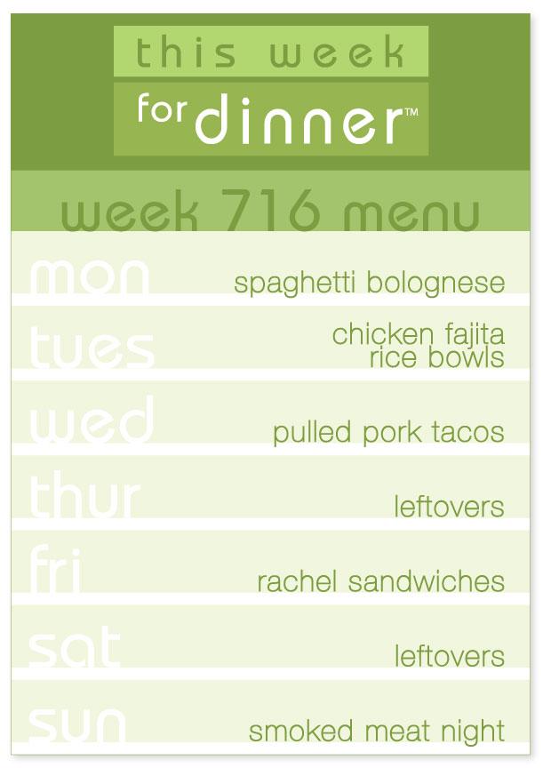 Week 716 Weekly Dinner Menu