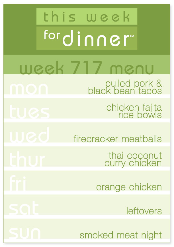 Week 717 Weekly Dinner Menu