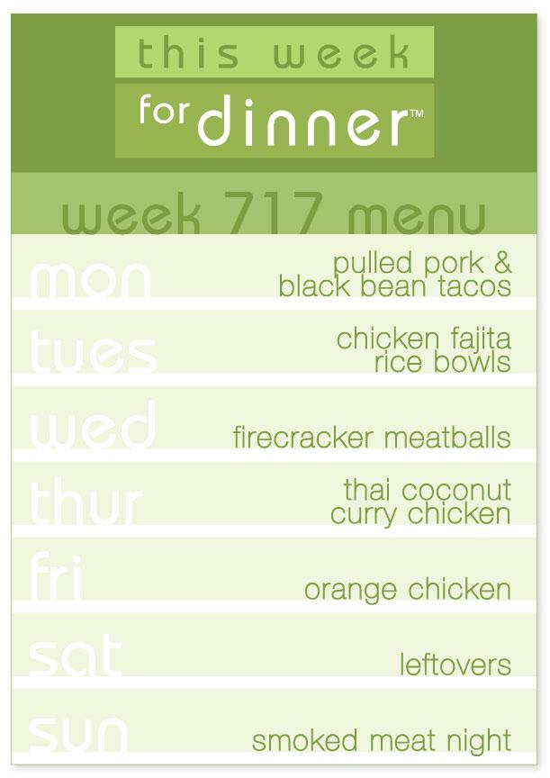 Week 717 Weekly Dinner Menu