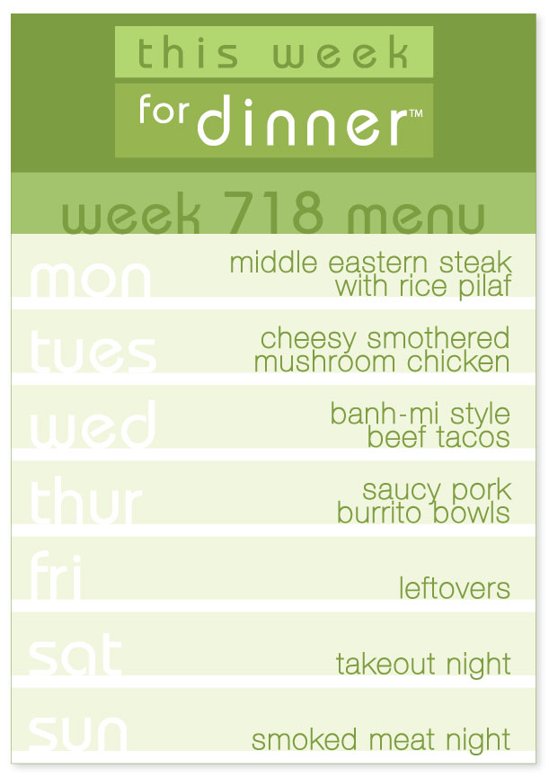week 718  weekly dinner menu