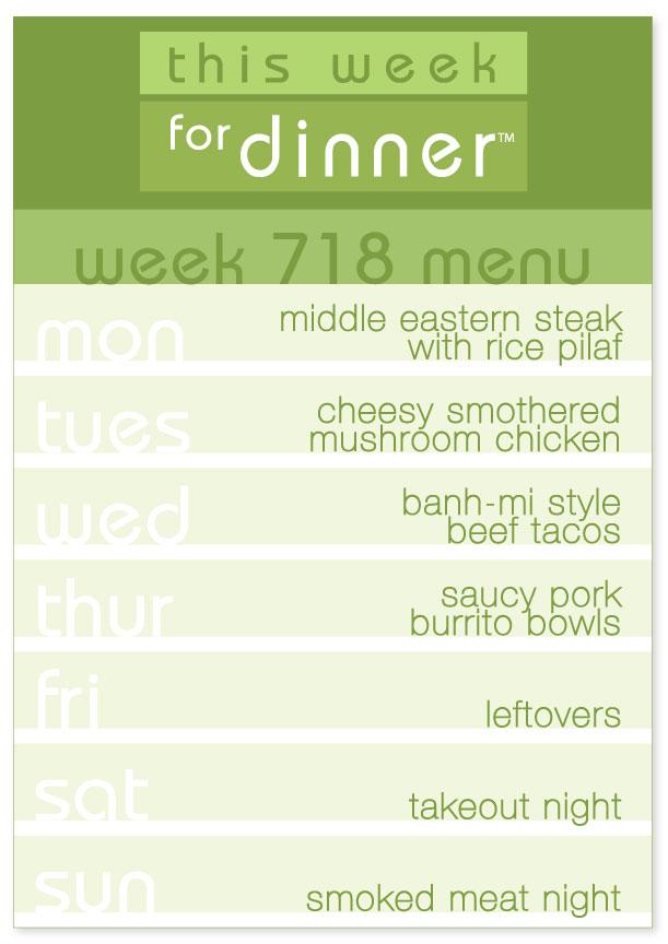 week 718  weekly dinner menu