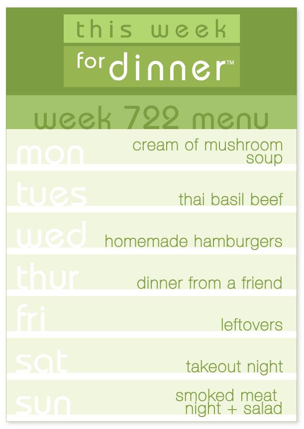 This Week for Dinner's Week 722 Weekly Dinner Menu