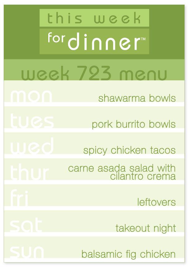 Week 723 Weekly Dinner Menu