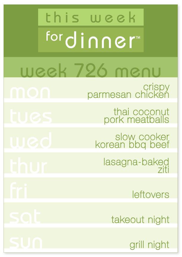 Week 726 weekly dinner menu from This Week for Dinner
